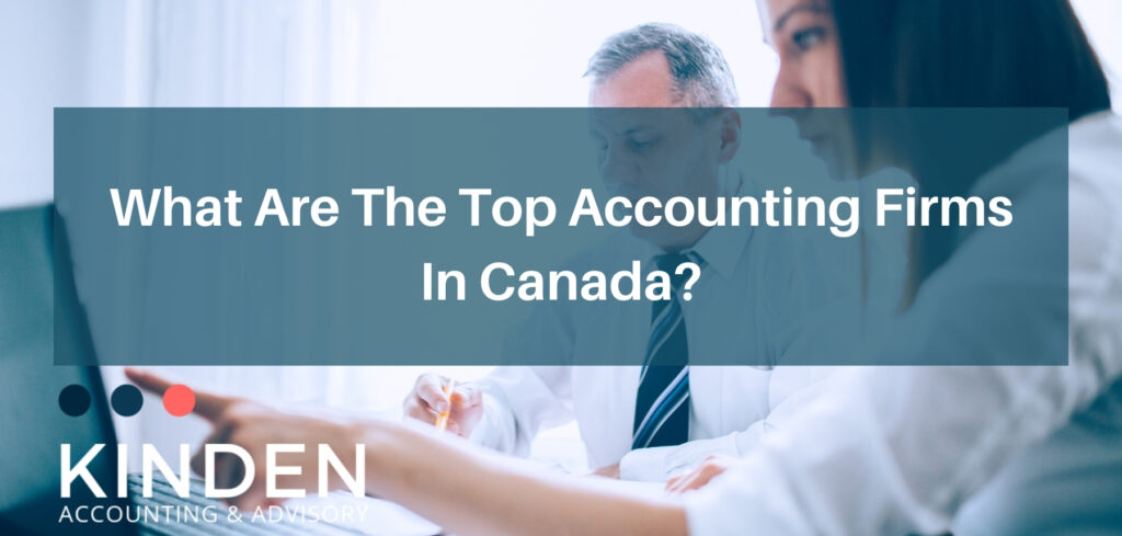 What Are The Top Accounting Firms In Canada